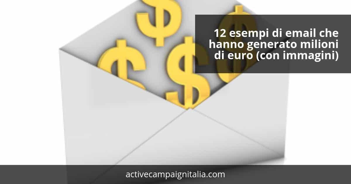 12 esempi di email che hanno generato milioni di euro (con immagini)