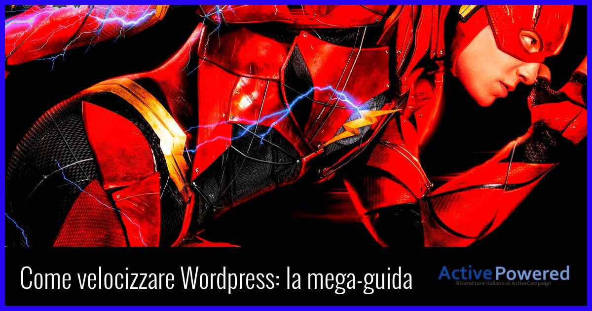 Velocizzare Wordpress: la mega-guida
