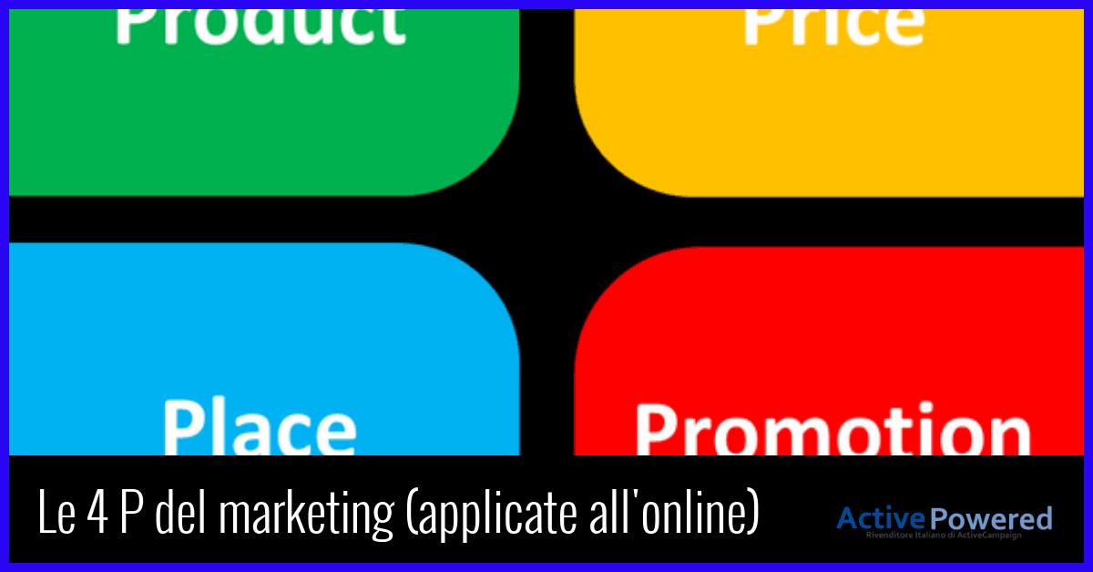 Le 4 P del marketing (applicate all'online)