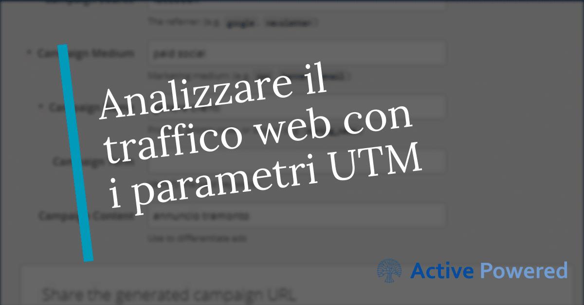 Analizzare il traffico web con i parametri UTM