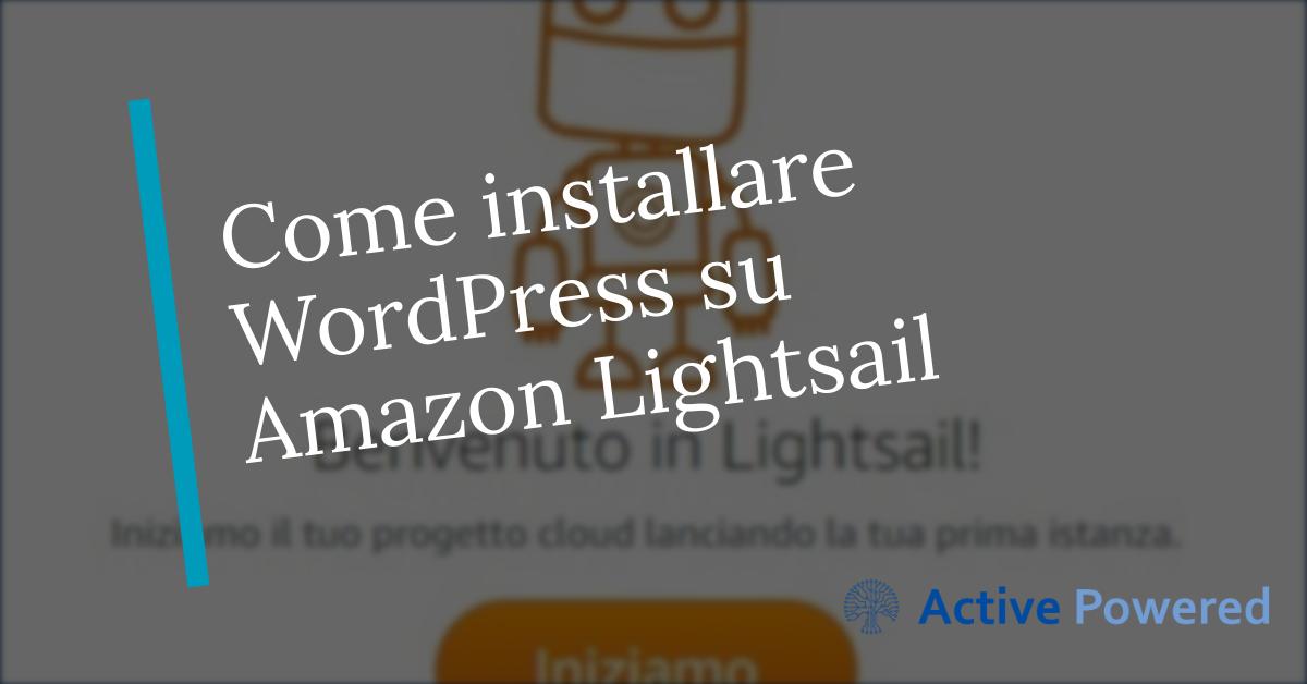 Come installare WordPress su Amazon Lightsail
