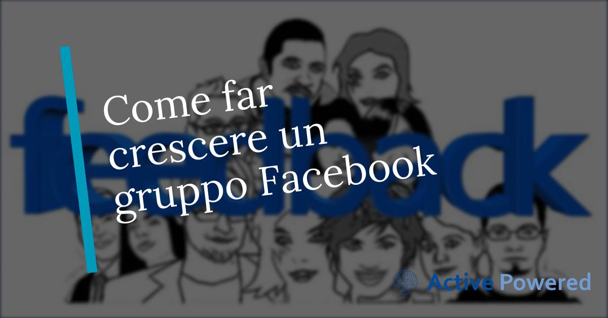 Come far crescere un gruppo Facebook