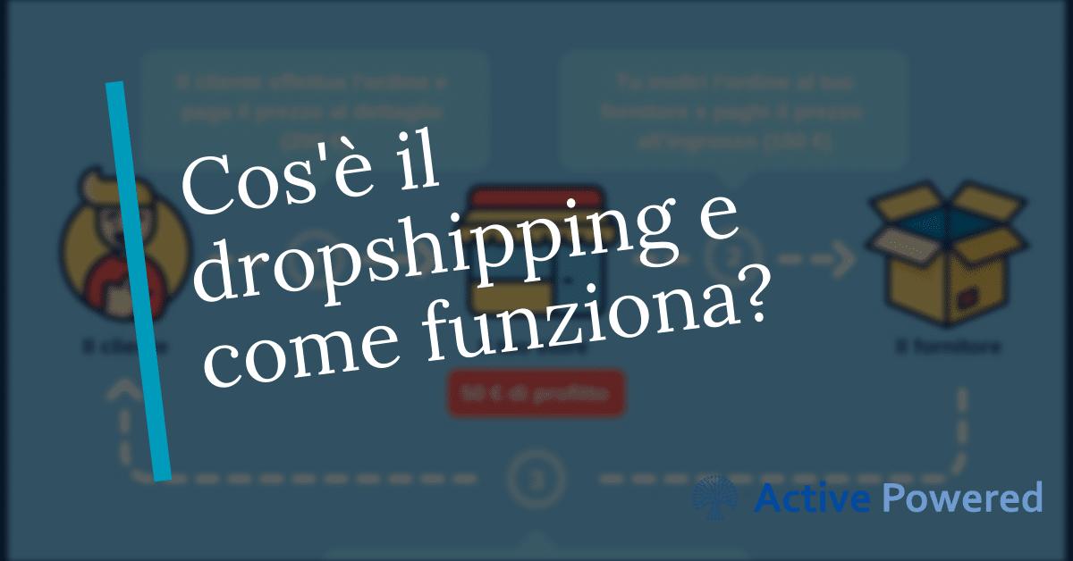 Cos'è il dropshipping e come funziona?
