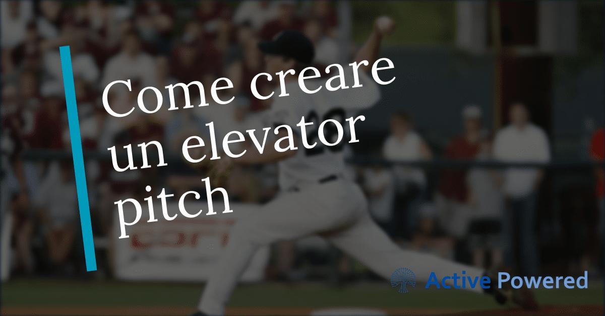 Come creare un elevator pitch